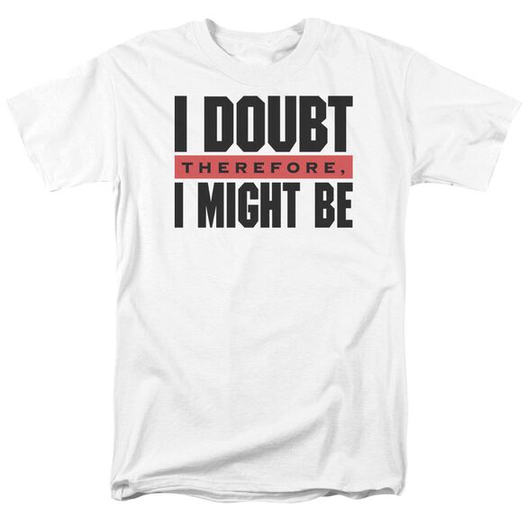 I Doubt Short Sleeve Adult T-Shirt