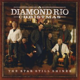 Diamond Rio - Diamond Rio Christmas: The Star Still Shines