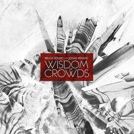 Bruce Soord / Jonas Renkse - Wisdom Of Crowds (140gm Vinyl)