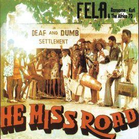 Fela Kuti - Expensive Shit/He Miss Road