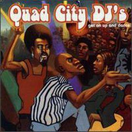 Quad City DJ's - Get on Up & Dance