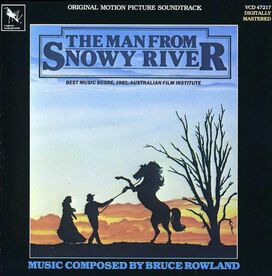 Original Motion Picture Soundtrack - Man from Snowy River [Original Motion Picture Soundtrack]
