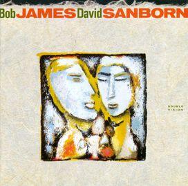 Bob James/David Sanborn - Double Vision