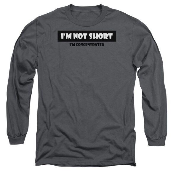Not Short Long Sleeve Adult T-Shirt