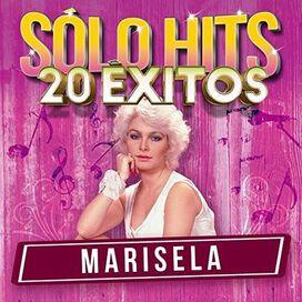 Marisela - Solo Hits