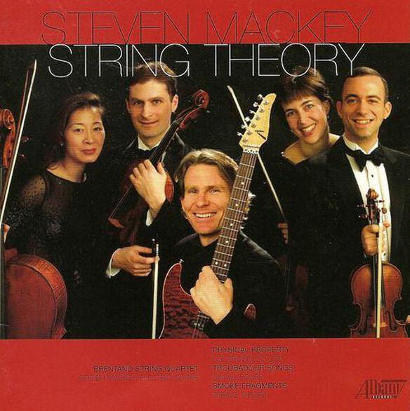 Steven Mackey - String Theory: Music for Strings