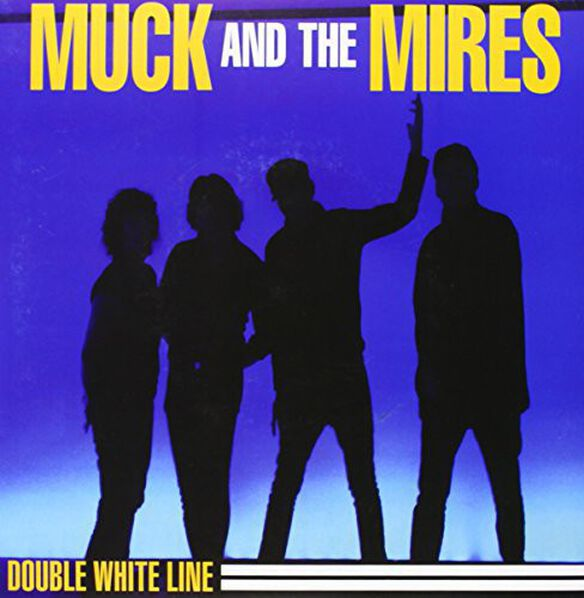 Muck and the Mires - Double White Line