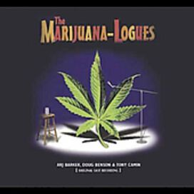 The Marijuana-Logues - Marijuana-Logues