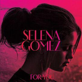 Selena Gomez - For You
