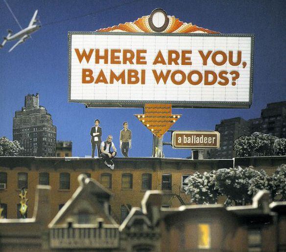 A Balladeer - Where Are You Bambi