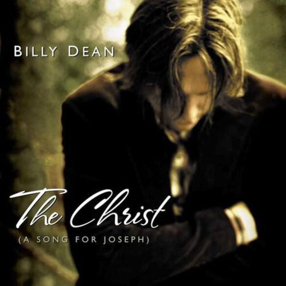 Billy Dean - The Christ: A Song For Joseph