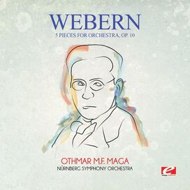 Webern - Webern: 5 Pieces for Orchestra, Op. 10