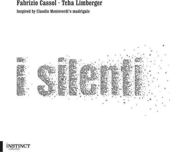 Cassol/ Limberger - I Silenti