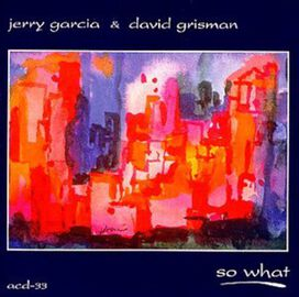 Jerry Garcia - So What