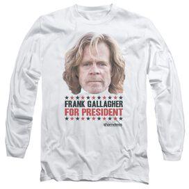 Shameless For President Long Sleeve Adult T-Shirt
