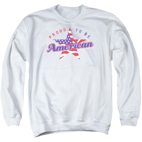 Proud To Be An American - Adult Crewneck Sweatshirt - White