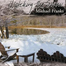 Michael Franks - Watching the Snow
