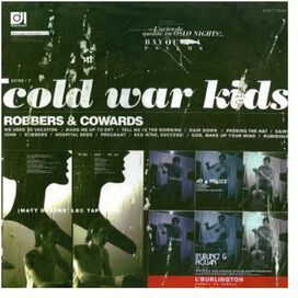 Cold War Kids - Robbers and Cowards
