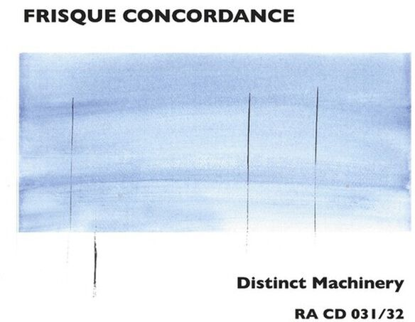 Frisque Concordance - Distinct Machinery