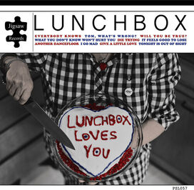 Lunchbox - Lunchbox Loves You