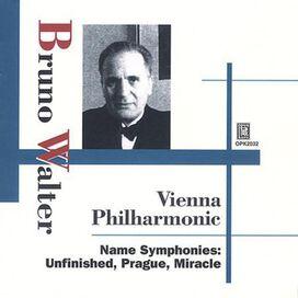Bruno Walter - Name Symphonies: Unfinished, Prague, Mircale