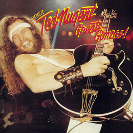 Ted Nugent - Great Gonzos: The Best Of Ted Nugent