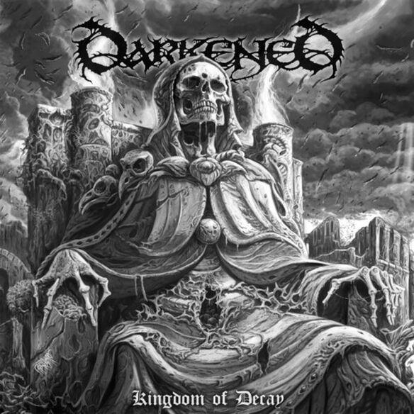 Darkened - Kingdom Of Decay