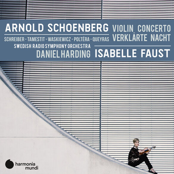 Isabelle Faust - Schoenberg: Violin concerto Verklarte Nacht