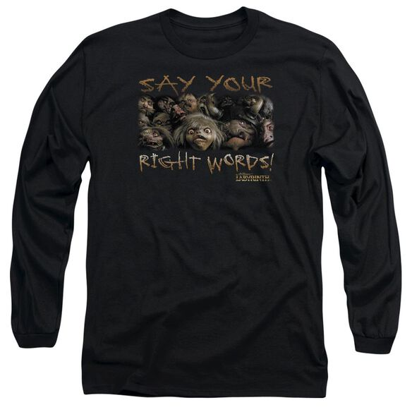 Labyrinth Say Your Right Words Long Sleeve Adult T-Shirt