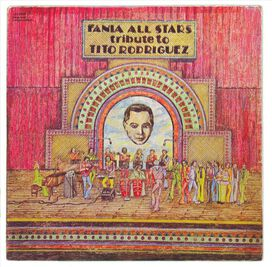 Fania All-Stars - Tribute to Tito Rodriguez