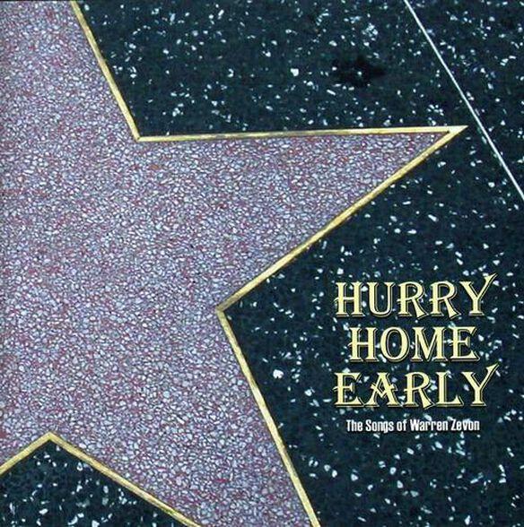 Hurry Home Early: Songs Of Warren Zevon / Various