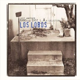 Los Lobos - Just Another Band from East L.A.