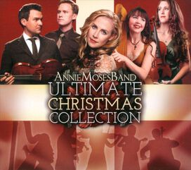 Annie Moses Band - Ultimate Christmas Collection