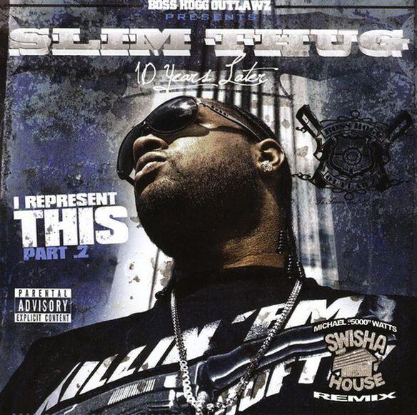Slim Thug - I Represent This 2