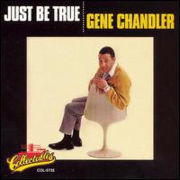Gene Chandler - Just Be True