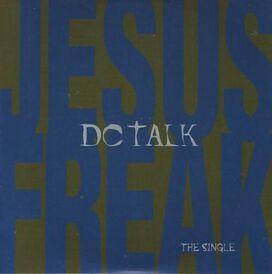 DC Talk - Jesus Freak: The Single