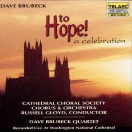 Dave Brubeck - Brubeck: To Hope! A Celebration