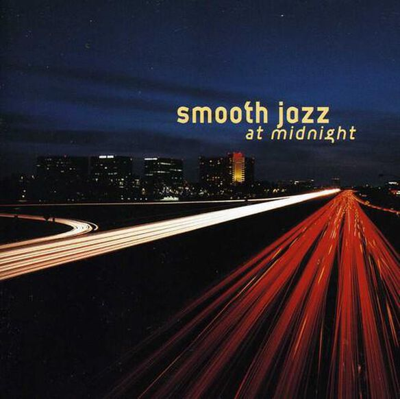 Smooth Jazz At Midnight / Various