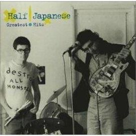 Half Japanese - Greatest Hits