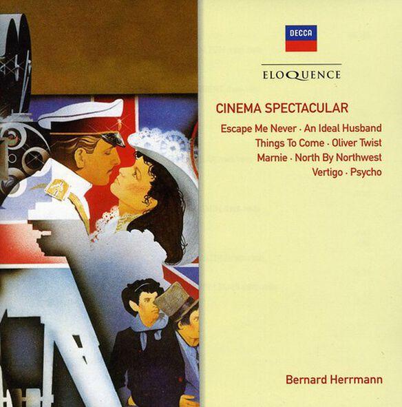 Bernard Herrmann - Cinema Spectacular