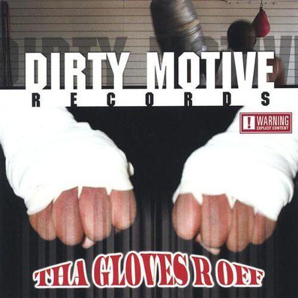 Tha Gloves R Off