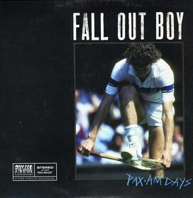 Fall Out Boy - Pax-Am Days