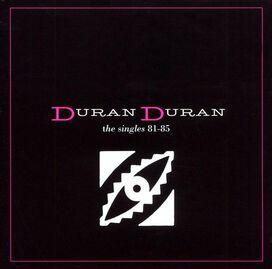 Duran Duran - Singles 81-85