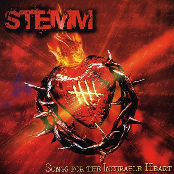 Stemm - Songs for the Incurable Heart