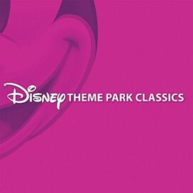 Various Artists - Disney Theme Park Classics
