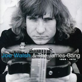 Joe Walsh & James Gang - Best of Joe Walsh & the James Gang 1969 - 1974