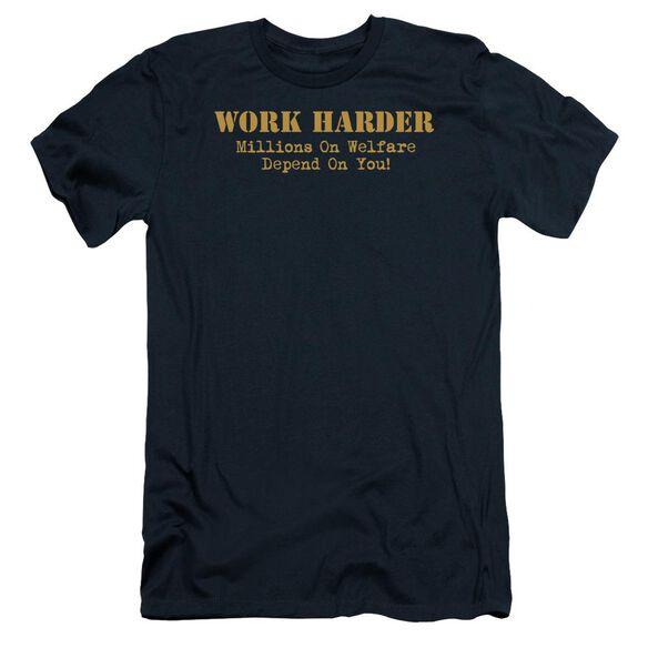 Work Harder Short Sleeve Adult T-Shirt