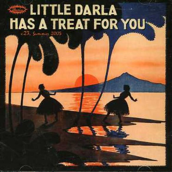 Little Darla Has A Treat For You 23 / Various