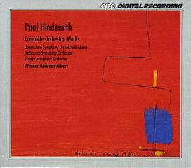 Werner Andreas Albert - Paul Hindemith: Complete Orchestral Works [Box Set]
