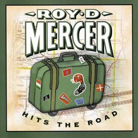 Roy D. Mercer - Hits the Road
